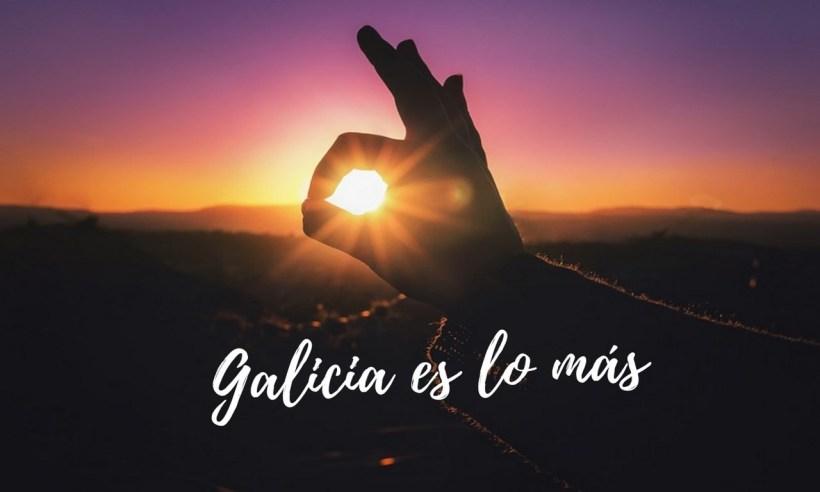 Galicia es lo más