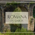 Presencia romana en Galicia