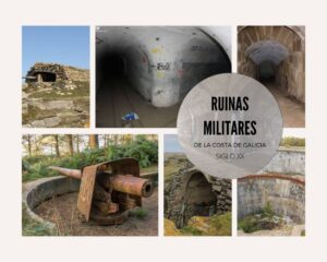Ruinas militares de Galicia